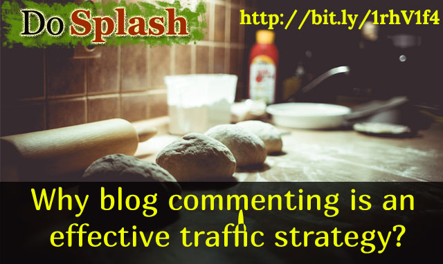 Why blog commenting is an effective traffic strategy?