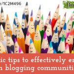 2 Basic tips to effectively engage in blogging communities
