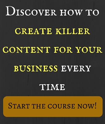 how to create killer content for your business